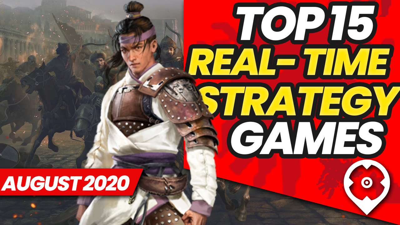 Top 15 Best RTS Games August 2020