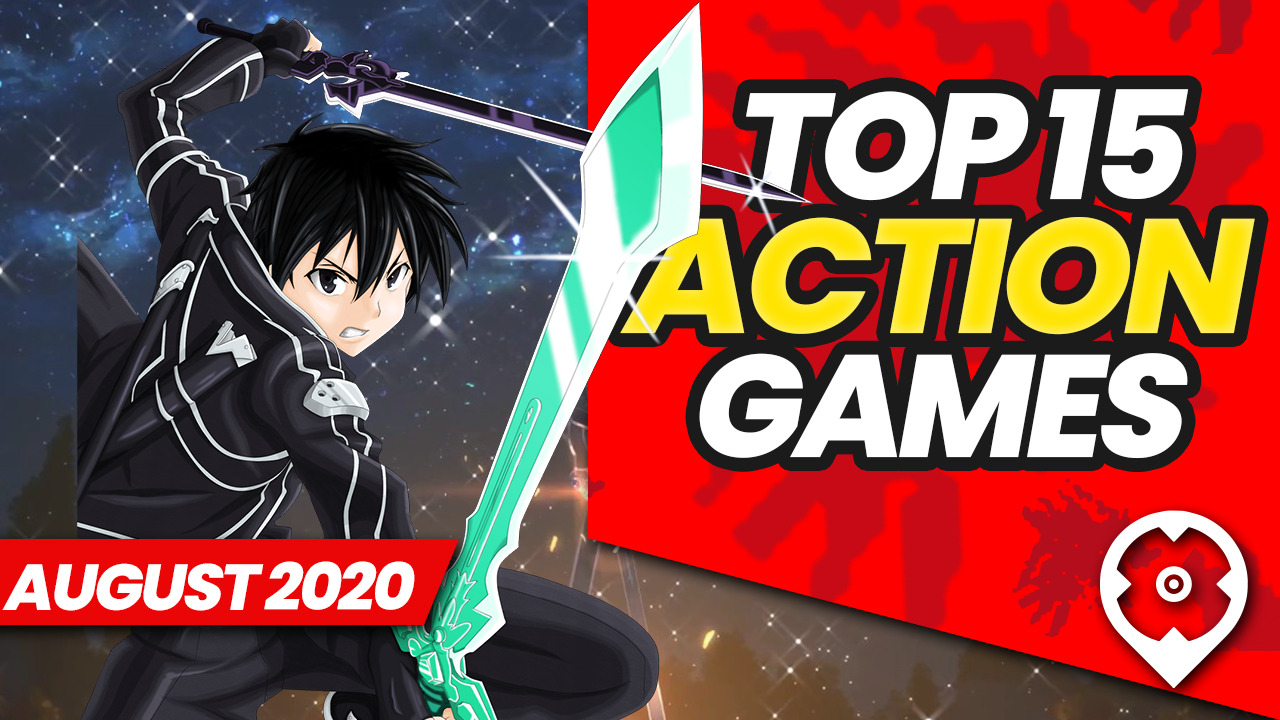 Top 15 Best Action Games August 2020