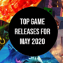 Top Game Releases for May 2020