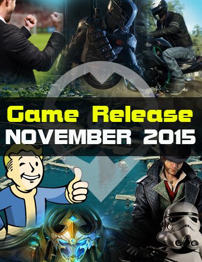 Fantastic November!   November 2015 Game Releases