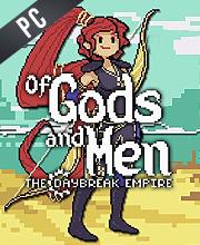 Of Gods and Men The Daybreak Empire