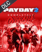 PAYDAY 2 The Completely OVERKILL Pack