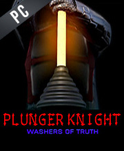 Plunger Knight Washers of Truth
