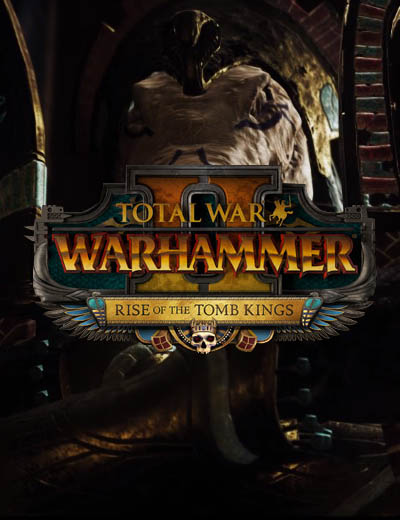 Total War Warhammer 2 Rise of the Tomb Kings Brings Three New Heroes