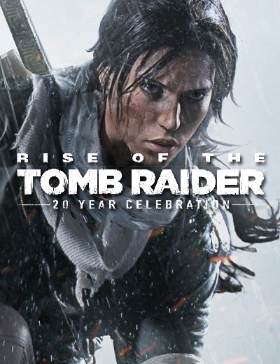 Rise of the Tomb Raider 20 Year Celebration Trailer Plus 100,000 Credits