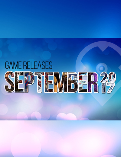 September 2017 Game Releases