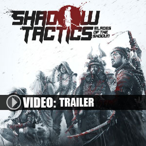 Buy Shadow Tactics Blades of the Shogun CD Key Compare Prices