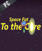 Space Fat To the Core