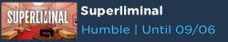 Superliminal Free with Humble Choice