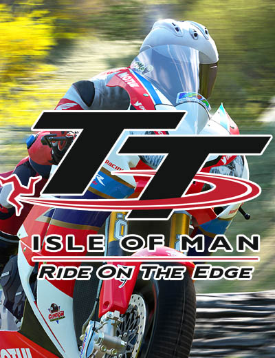 New TT Isle Of Man Ride On The Edge Trailer Revealed!