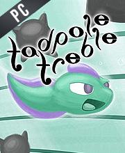 Tadpole Treble