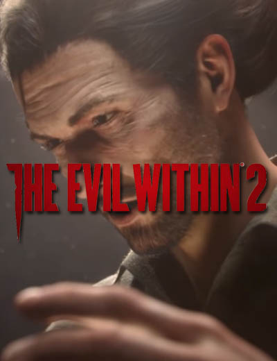 Watch 34 Minutes Of The Evil Within 2 Gameplay Footage
