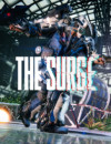 Watch The Surge Launch Trailer and Prepare For Its Release!
