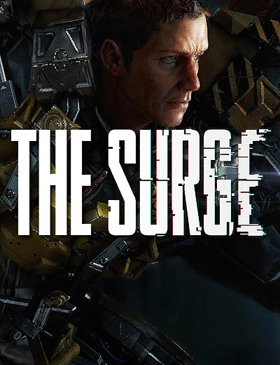 The Surge Details Launch Date and Gameplay Info