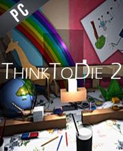 Think To Die 2