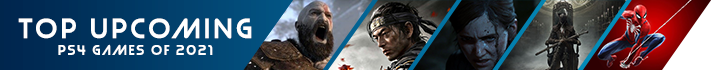 Top upcoming PS4 games of 2021