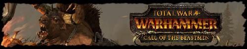 Total Warhammer Call of the Beastman