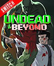 Undead & Beyond