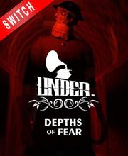 Under Depths of Fear