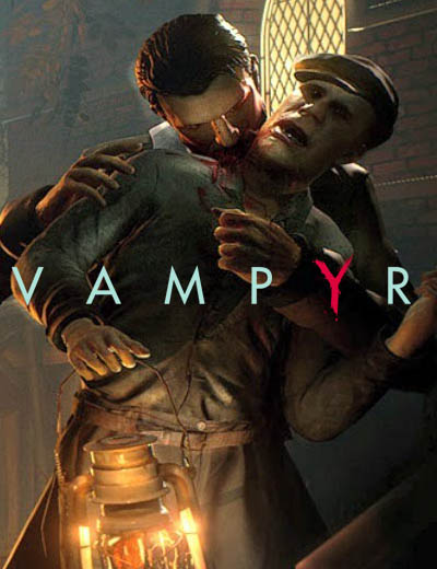 Dontnod Vampyr Release Date Pushed Back!