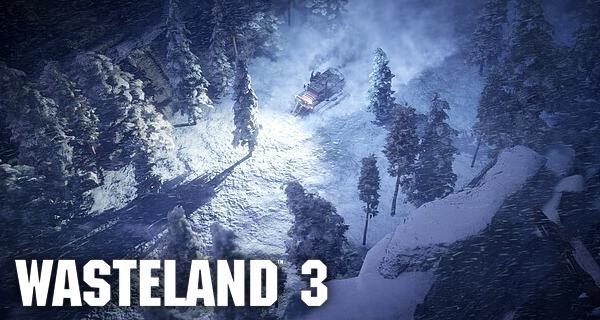Wasteland 3 Delayed to August 2020
