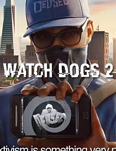 Watch Dogs 2 Behind the Scenes No. 2 Is About Dedsec