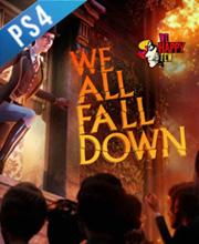 We Happy Few We All Fall Down
