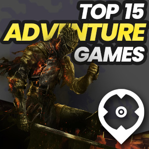 Top 15 Adventure Games
