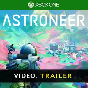 ASTRONEER XBox One Video Trailer
