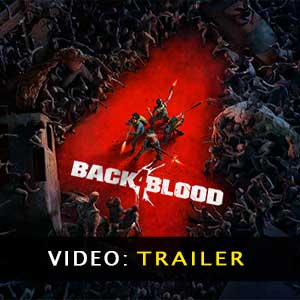 Back 4 Blood Video Trailer