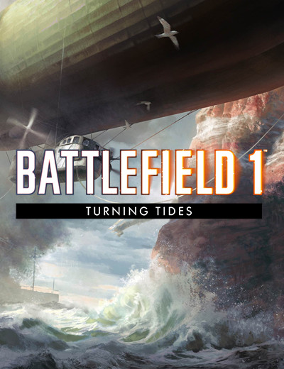 Battlefield 1 Turning Tides Expansion Release Schedule Announced