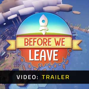 Before We Leave Video Trailer