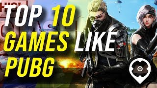10 Best Games Like PUBG