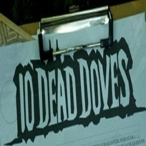 10 Dead Doves