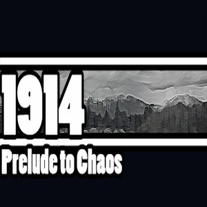 1914 Prelude to Chaos