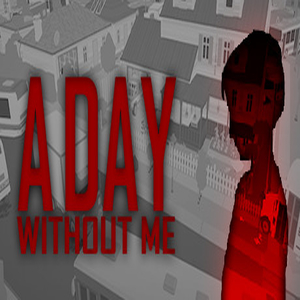 A Day Without Me