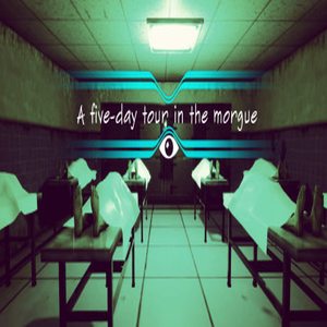 A Five-Day Tour in the Morgue