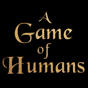 A Game of Humans