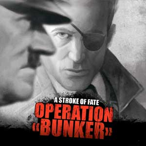 A Stroke of Fate Operation Bunker