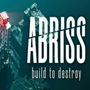 ABRISS build to destroy