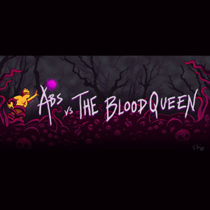 Abs vs The Blood Queen