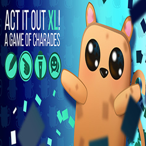 ACT IT OUT XL A Game of Charades