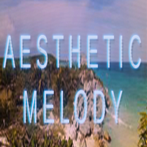 Aesthetic Melody