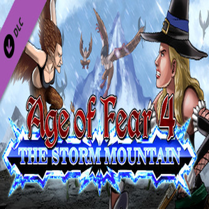 Age of Fear 4 The Storm Mountain Expansion