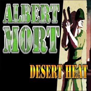 Albert Mort Desert Heat