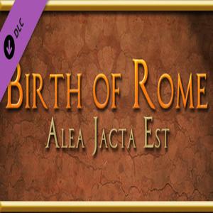 Alea Jacta Est Birth of Rome