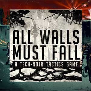 Buy All Walls Must Fall CD Key Compare Prices