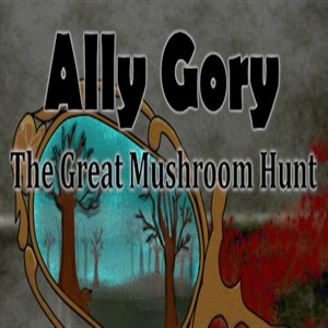 Ally Gory The Great Mushroom Hunt