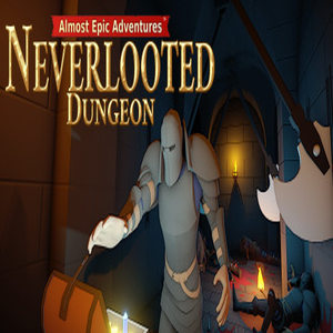 Almost Epic Adventures Neverlooted Dungeon