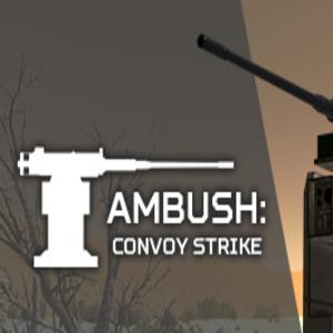 Ambush Convoy Strike
